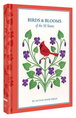 Birds and Blooms of the 50 States By Branning, Anna/ Murphy, Mara